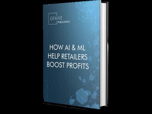 Ebook: How AI & ML help retailers boost profits