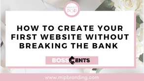 How to Create Your First Website Without Breaking The Bank