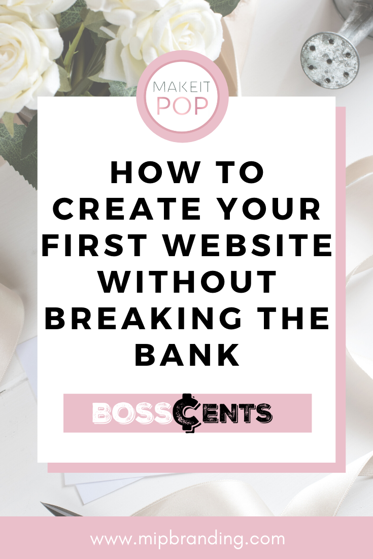 BossCents How to Create Your First Website Without Breaking The Bank