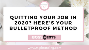 Quitting Your Job In 2020? Here's Your Bulletproof Method