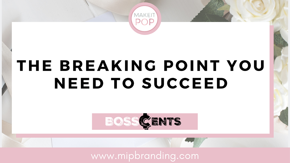The breaking point you need to succeed. Most of us have a devastating thing that happens that literally forces us to be a better version of ourselves. It forces us to discover, build, and walk in our purpose.