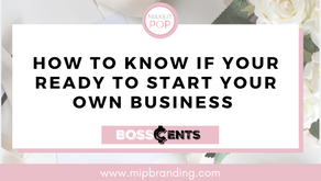 HOW TO KNOW IF YOUR READY TO START YOUR OWN BUSINESS | Discover Your Current Business Mindset