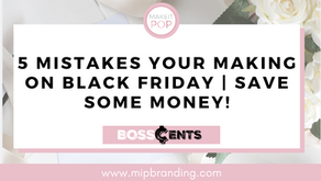 5 Mistakes Your Making On Black Friday | Save Some Money!
