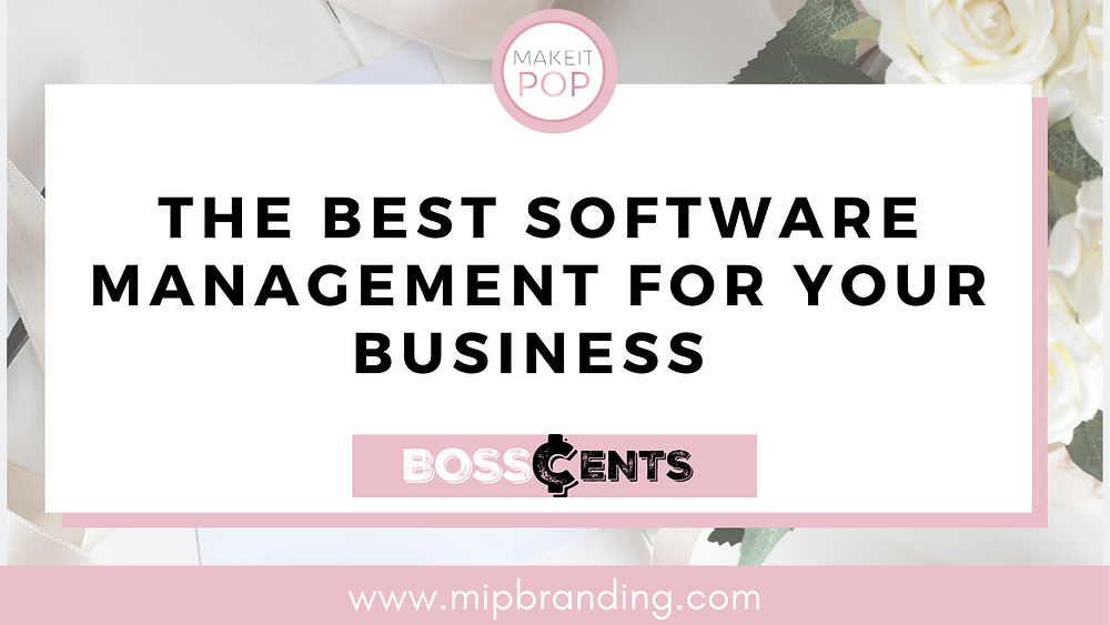 The Best Management Software For Your Business