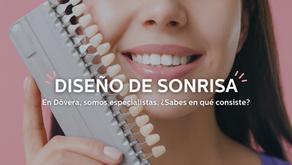 Diseño de sonrisa ¿Qué esperas para tener la sonrisa de tus sueños?