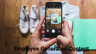 What are the Benefits and Concerns of Employee Generated Content?