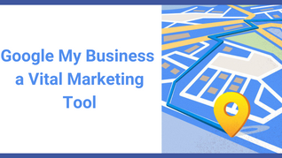 How does Google My Business work as a Marketing Tool for Businesses?