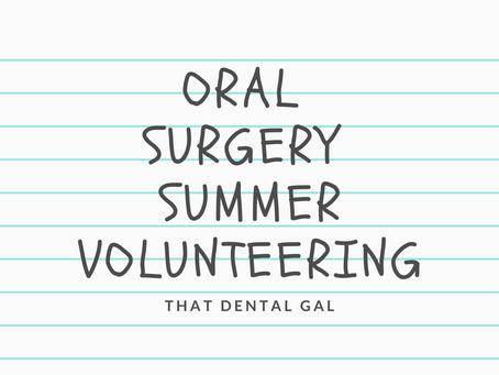 Oral surgery volunteering