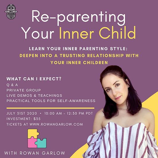July 2020 Online Workshop: Re-Parenting Your Inner Child