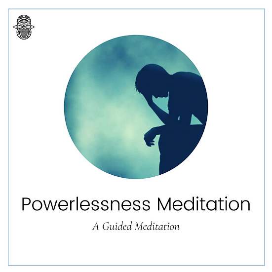Powerlessness Meditation
