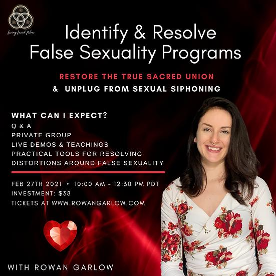 February 2021  Online Workshop: Identify & Resolve False Sexuality Programs