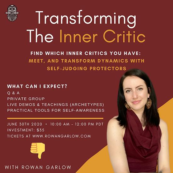June 2020 Online Workshop: Transforming the Inner-Critic
