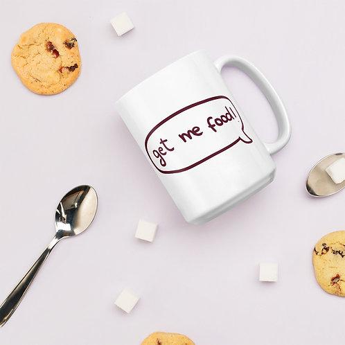 Get me food White glossy mug