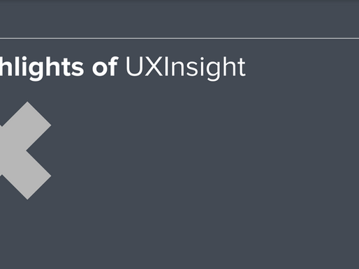 Highlights of UXInsight ( anglų k.)