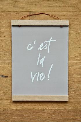 """A4 Print """"c'est la vie!"""""""