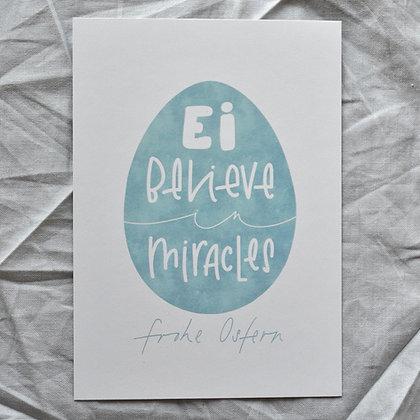 """Karte A6 """"Ei believe in Miracles"""", blau"""