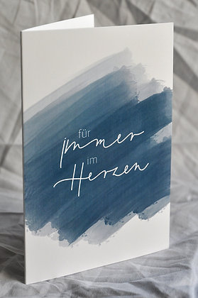 """Trauerkarte A6, """"für immer im Herzen"""""""