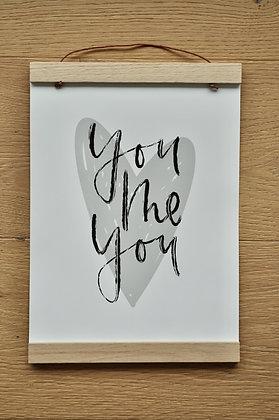 """A4 Print """"You Me You"""""""