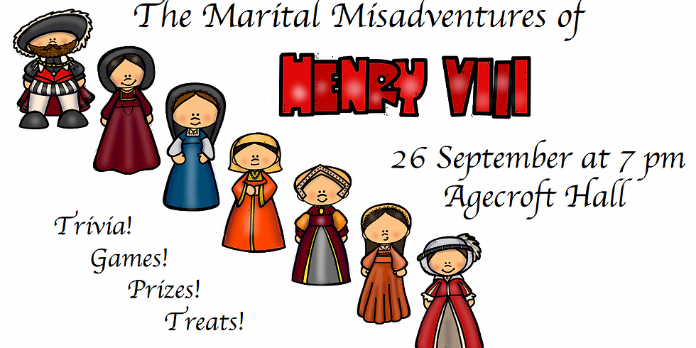 The Marital Misadventures of Henry VIII: An Evening of Talk and Trivia (including PRIZES) At Agecroft Hall