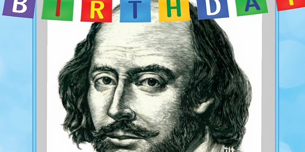 The Bard's Birthday: A Celebration of Shakespeare