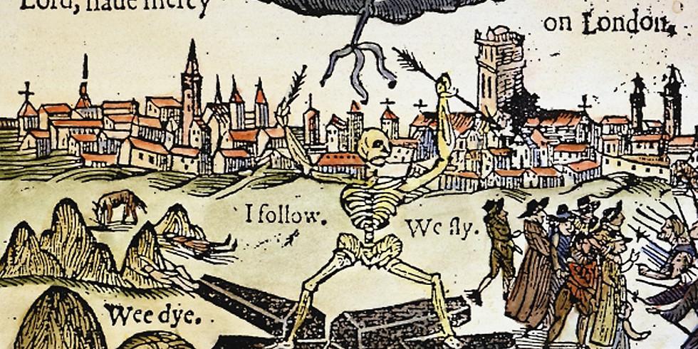 Plague House: Living History Tour through a 17th Century Crisis
