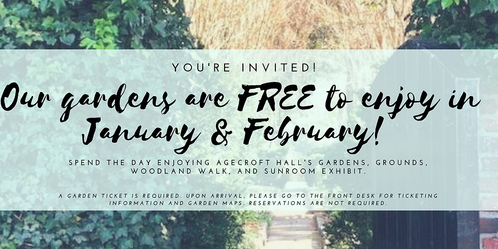 Free Garden Admission in January & February!