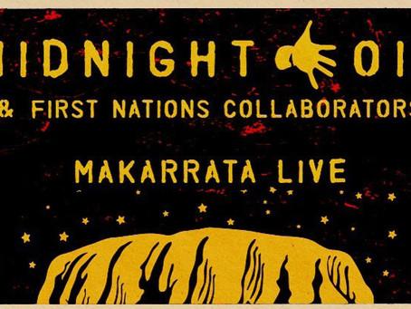 Midnight Oil: Makarrata Live
