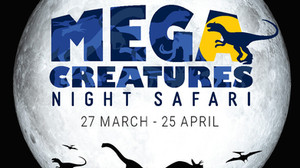 Mega Creatures Night Safari