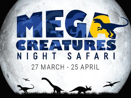 Mega Creatures Night Safari
