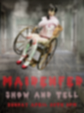 MAIDENFED SHOW & TELL