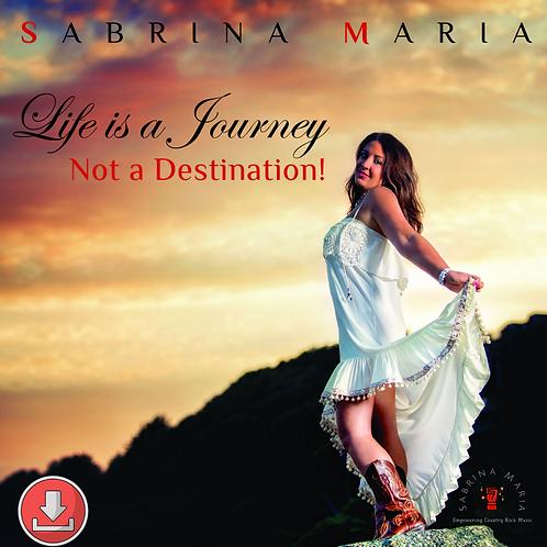 Life Is A Journey, Not A Destination! mp3