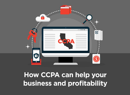CCPA will make businesses smarter and more profitable