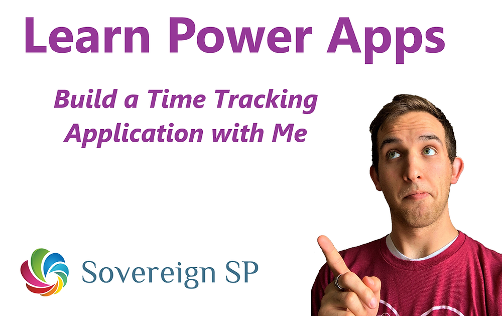 Learn Power Apps - Build a Time Tracking App with Me