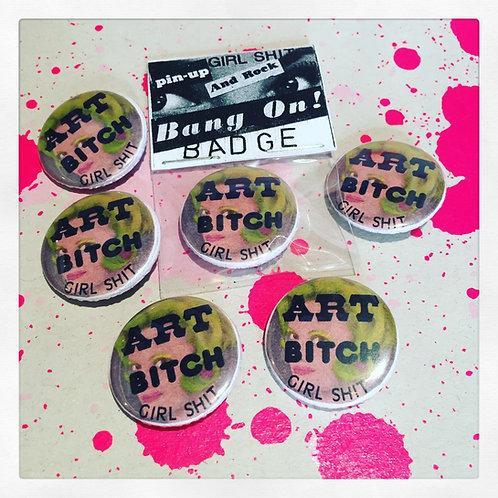 'ART BITCH' pin badge