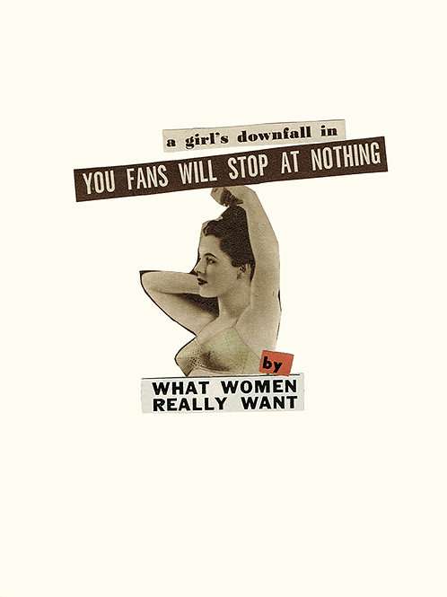 'WHAT WOMEN REALLY WANT' A4 Giclee Print