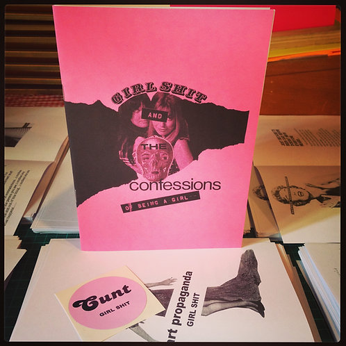 GIRL SHIT & the confessions of being a girl ZINE (A5)+STICKER