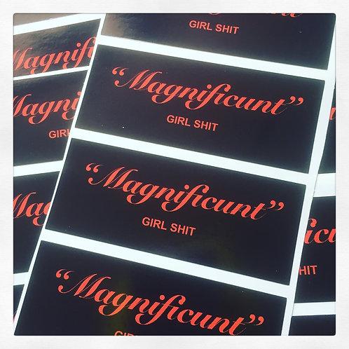 """MAGNIFICUNT"" Vinyl sticker"