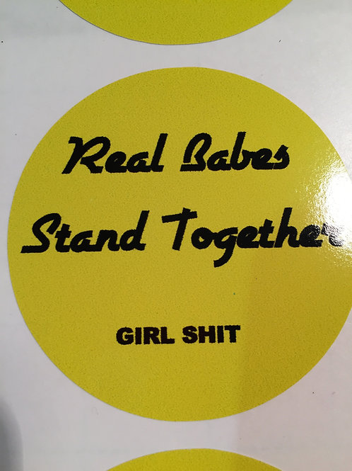 Real Babes Stand Together vinyl sticker