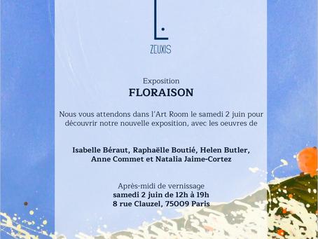 Exposition FLORAISON chez ZEUXIS