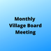April's Monthly Village Meeting