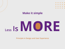 The 'Less Is More' Principle in Design and User Experience""