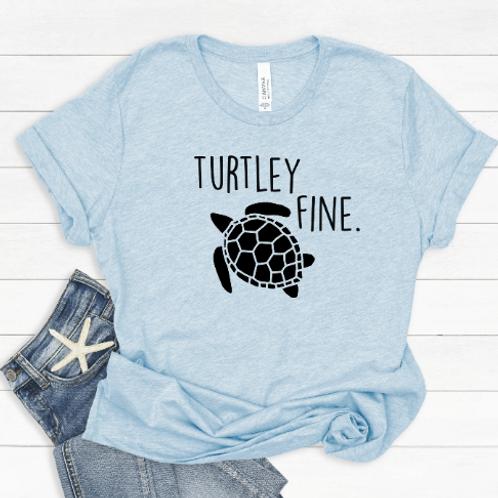 Turtley fine  T-Shirt / Turtle / Ocean / Conservation / Travel