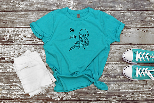 So Jelly T-Shirt /Jellyfish / Ocean / Conservation / Beach