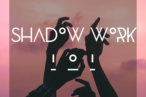 Shadow Work 101