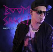 DANiEL HiLPERT 'BOOM SHACK!' Album E-Cover