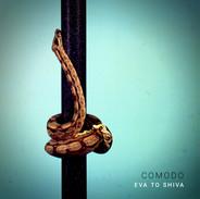 COMODO 'EVA TO SHIVA'