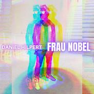 DANiEL HiLPERT- Frau Nobel_E-Cover.jpg