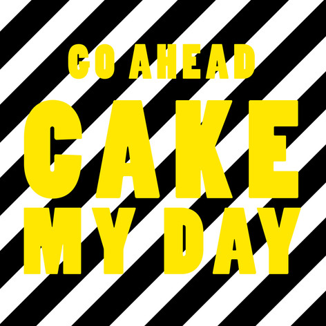 Cake my Day Square.jpg