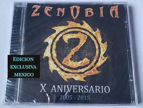 ZENOBIA - X Aniversario 2005-2015 (Edición Exclusiva para Mexico)