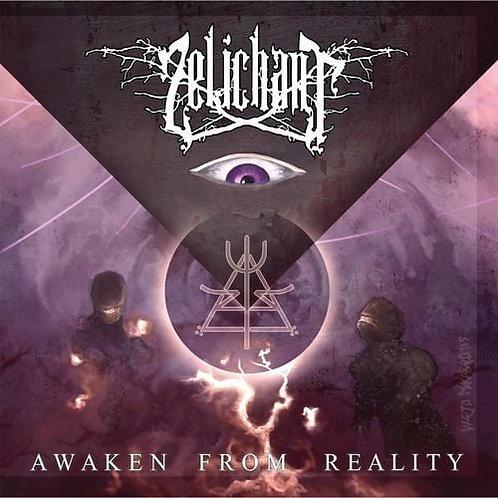 ZELICHANT - Awaken from Reality